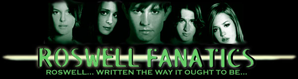 Roswell Fanfiction